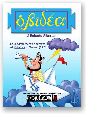 Ossidea, di Roberto Albertoni. Libero adattamento a fumetti dell'Odissea di Omero.